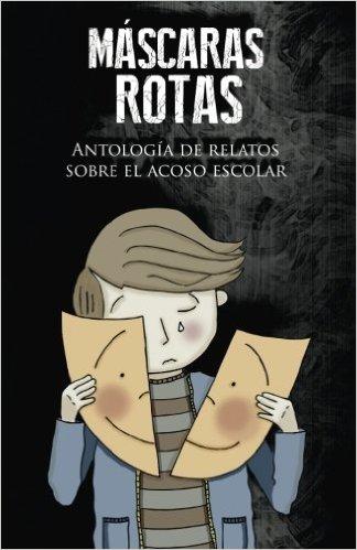 Máscaras rotas |Eduardo Martos