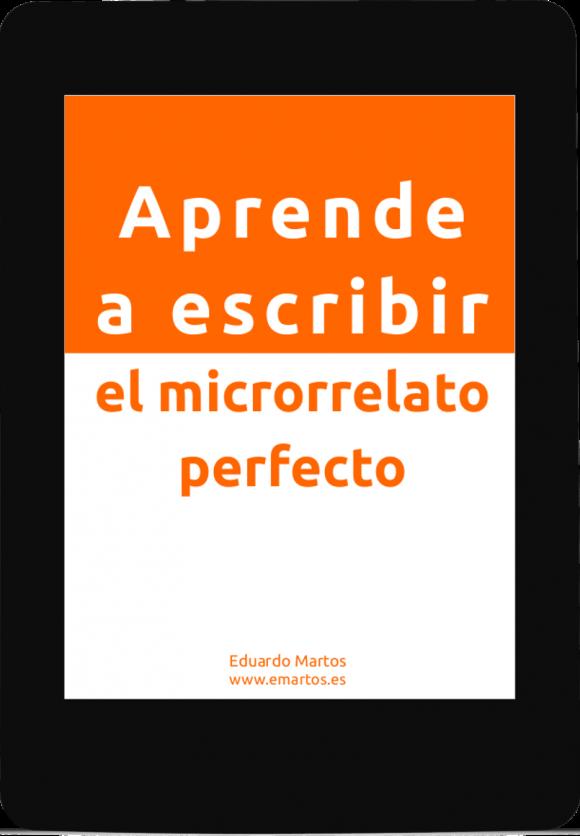 Aprende a escribir el microrrelato perfecto